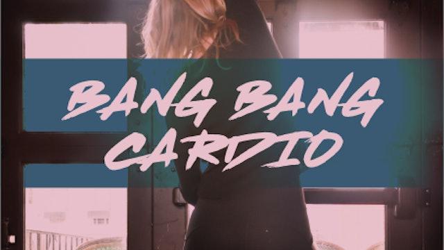 Bang Bang Dance Cardio