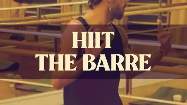 HIIT the Barre with Joan - LIVE Augus...