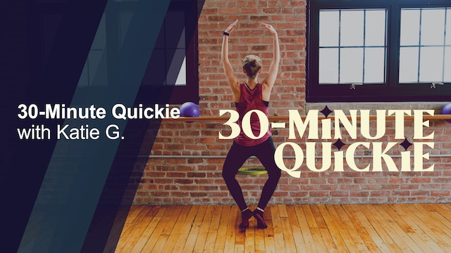 30-Minute Quickie with Katie G. #2