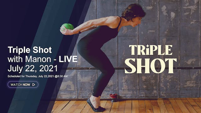 Triple Shot with Manon - LIVE, July 2...