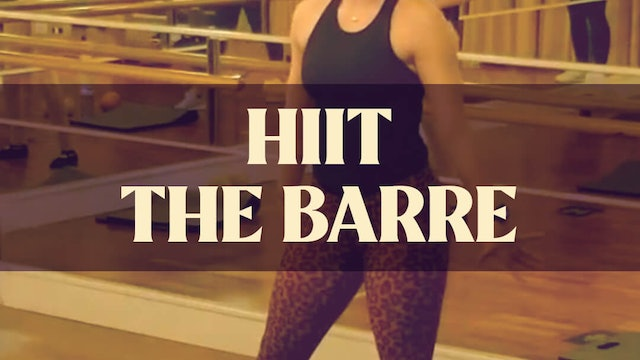 HIIT The Barre with Kyla - LIVE March 6, 2021