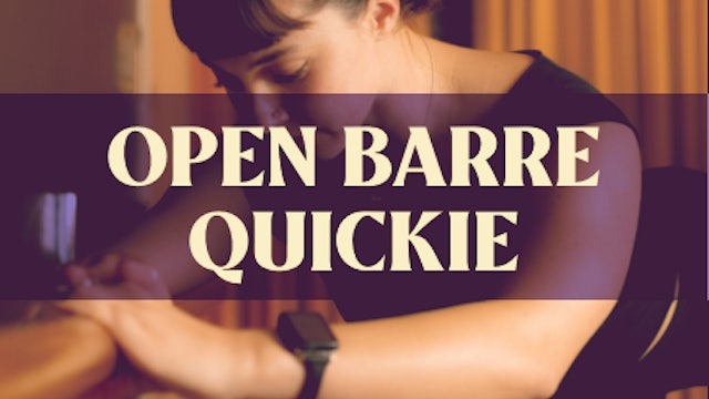 Open Barre Quickie with Joan - LIVE January 11 - Part 2
