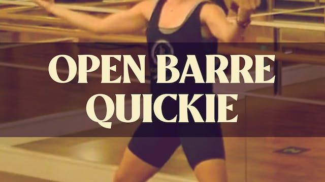 Open Barre Quickie with Kyla - July 1...