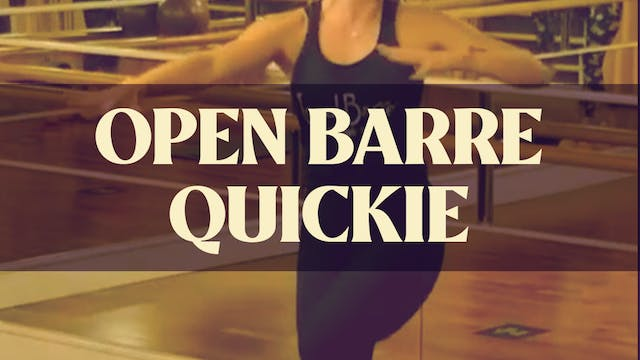 Open Barre Quickie with Kyla - LIVE A...
