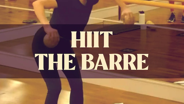 HIIT The Barre with Manon - LIVE April 7, 2021