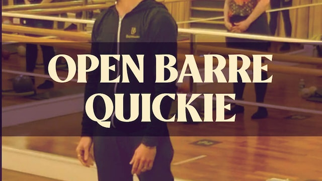 Open Barre Quickie with Joan - LIVE January 25, 2021
