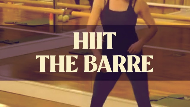 HIIT The Barre with Manon - LIVE March 3, 2021