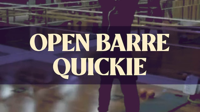 Open Barre Quickie with Joan - LIVE December 7, 2020