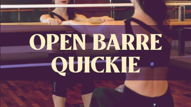 Open Barre Quickie with Joan - LIVE January 18, 2021