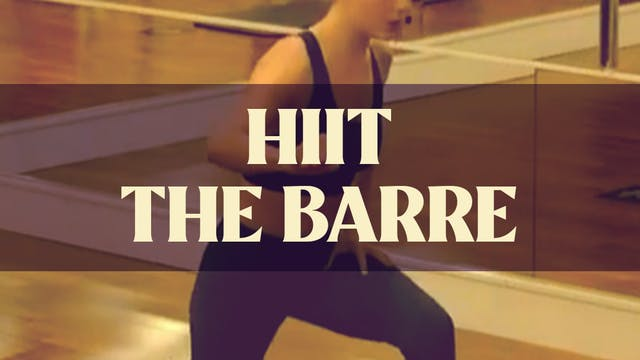 HIIT The Barre with Manon - LIVE Sept...