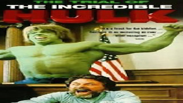 Trial of the Incredible Hulk