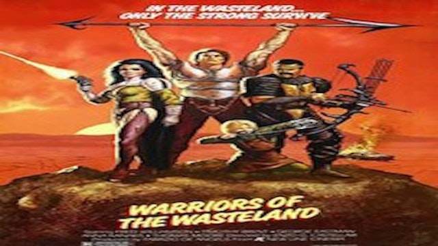 Warriors of the Wasteland