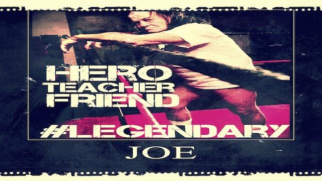 #Legendary Joe