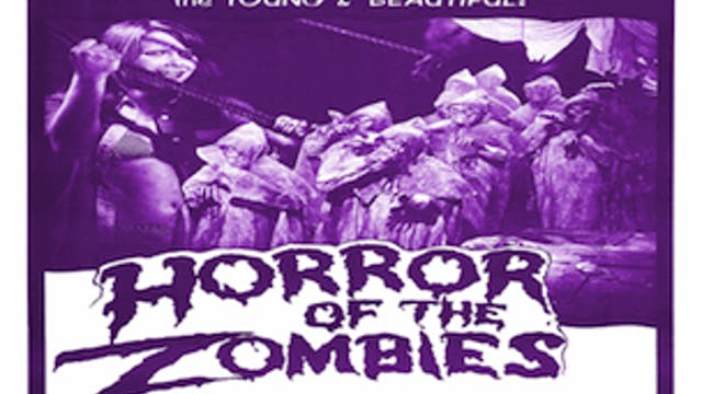 Horror of the Zomies