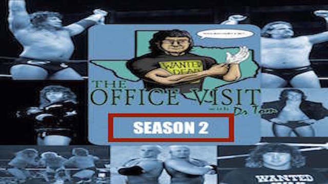 The Office Visit with Dr. Tom - Season 2