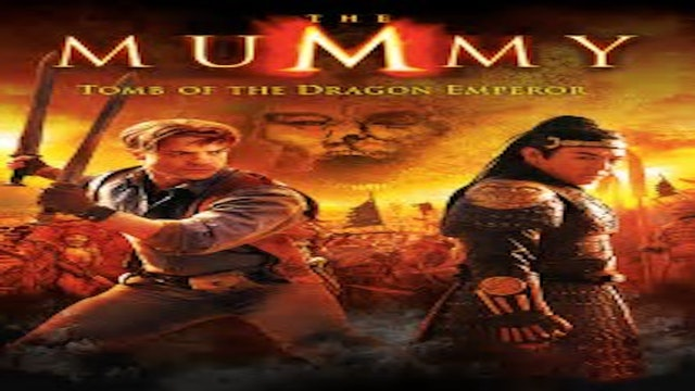 Mummy: Tomb of the Dragon Emporor