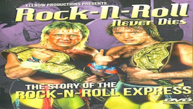 Rock n Roll Never Dies: The Story of The Rock n Roll Express