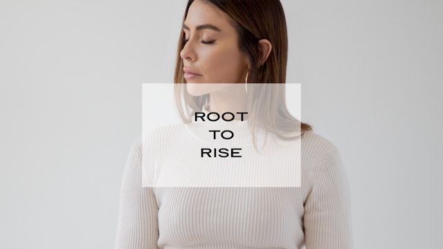 Root to Rise