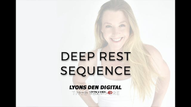 Deep Rest Sequence