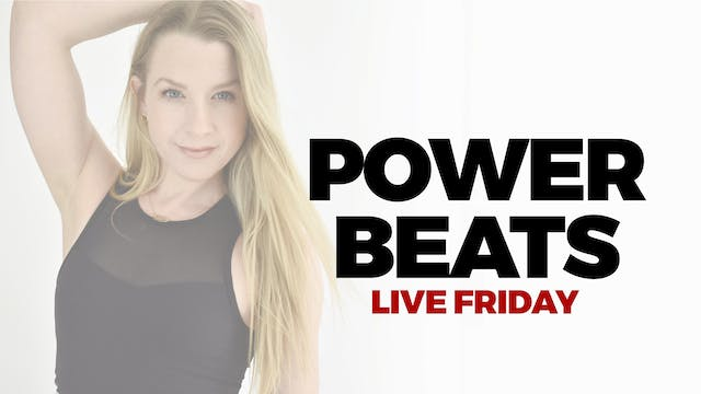 6.18 - LIVE 12 PM ET - 45 MIN POWER BEATS WITH BETHANY
