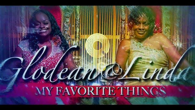 Glodean and Linda My Favorite Things