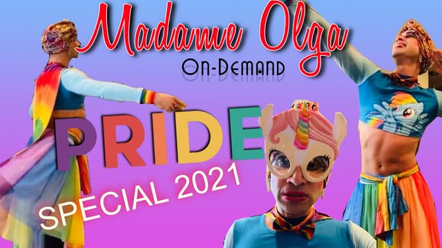 Madame Olga's PRIDE Special 2021