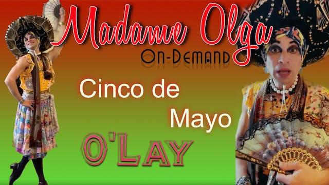 Madame Olga's Cinco de Mayo Special - Season 2