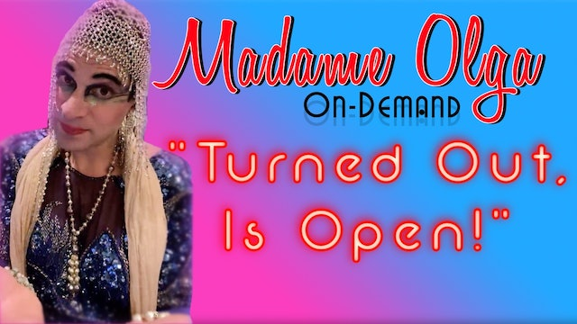 """Madame Olga """"Turn out is open!"""" NEW CLASS"""