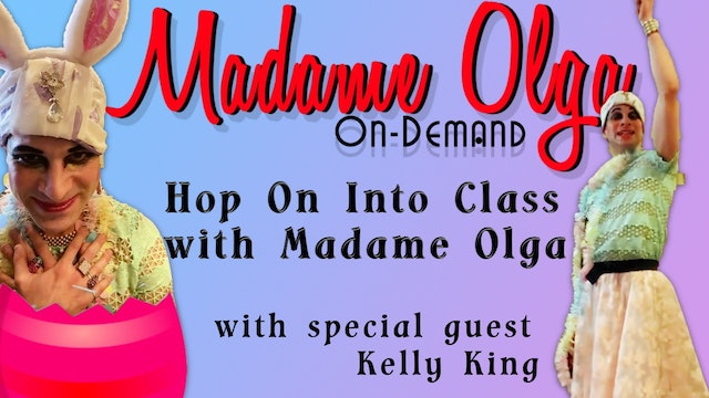 Madame Olga's  Easter Special