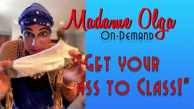 "Madame Olga ""Lets Cut To The Feeling!"""