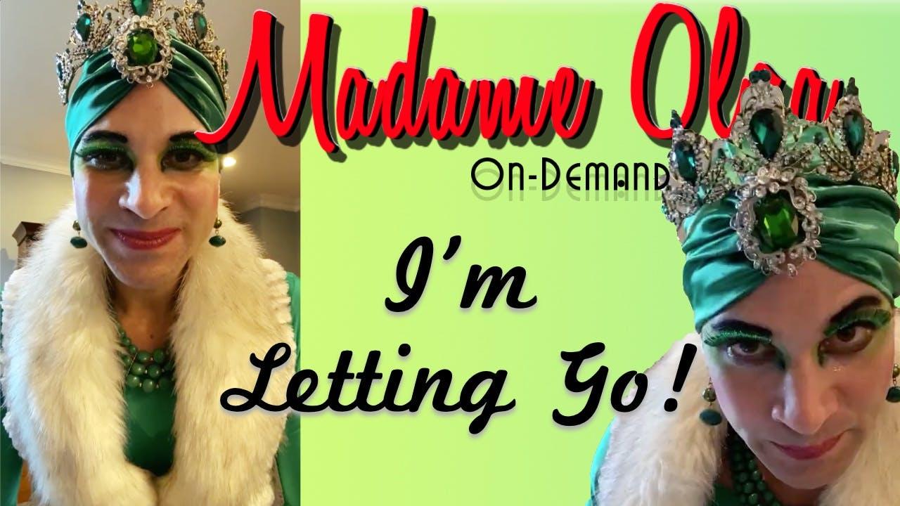 Madame Olga is Letting Go! Season 2
