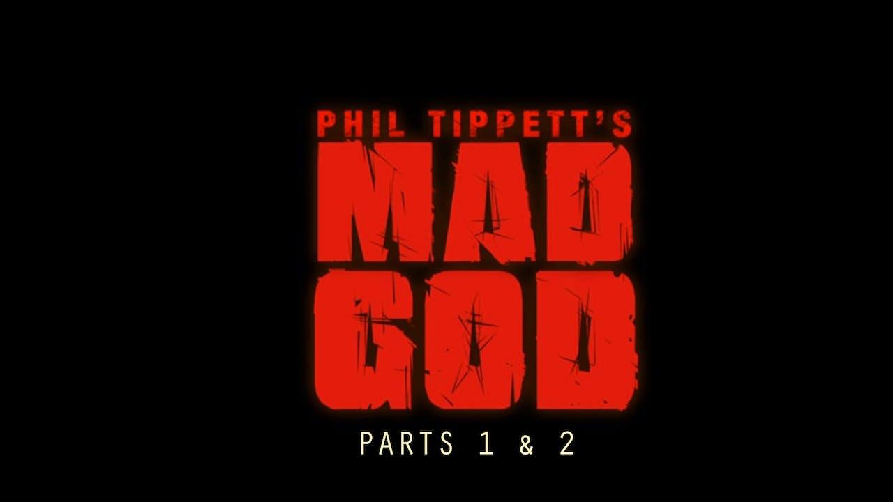 MAD GOD PARTS 1, 2 & 3