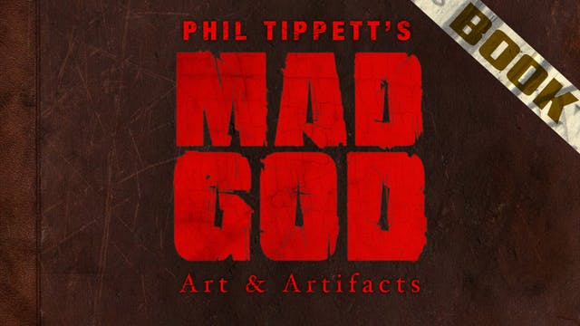 The Art of MAD GOD: Art & Artifacts