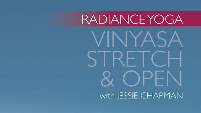 Radiance Yoga - Stretch & Open