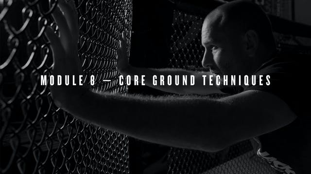 Module 8 — Core Ground Techniques