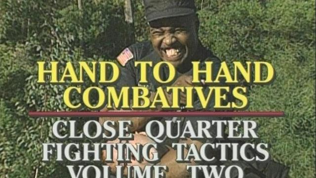 Close Quarters Fighting Tactics Vol. 2