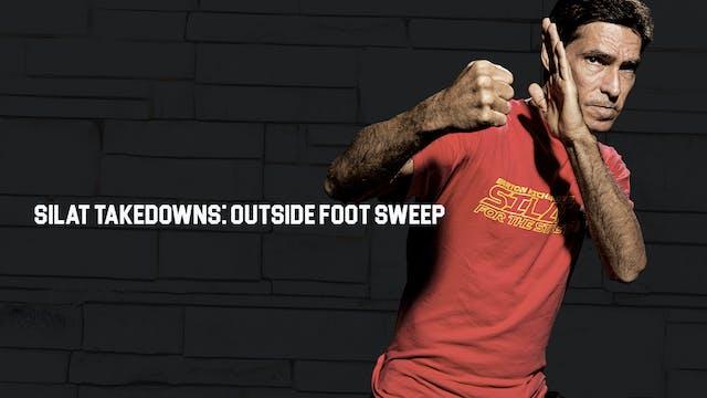 Silat Takedowns: Outside Foot Sweep