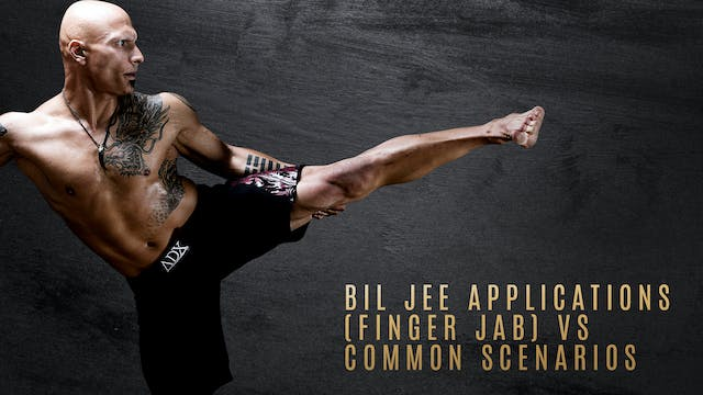 Bil Jee Applications (Finger Jab) vs Common Scenarios