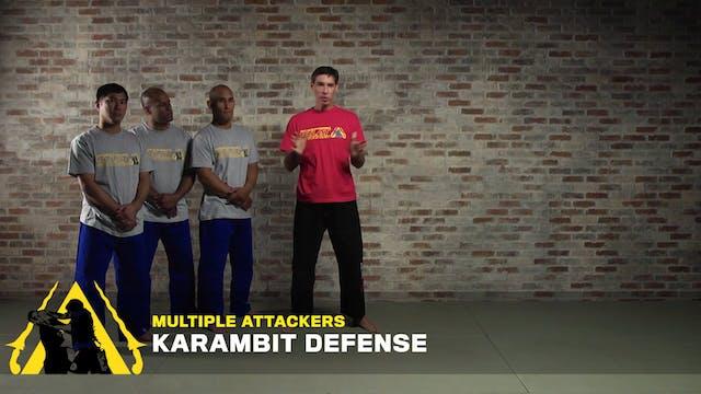 Multiple Attackers: Karambit Defense