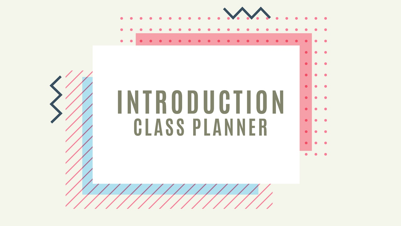 Introduction Class Planner