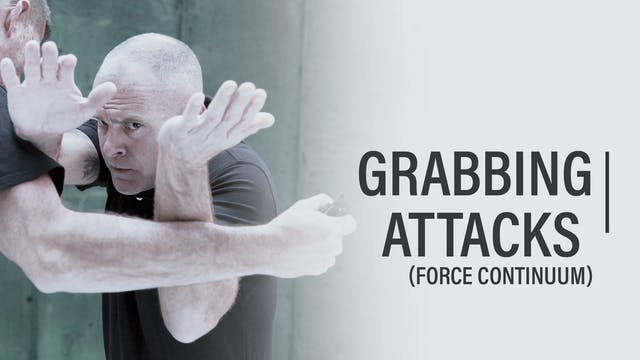 Episode 09 - Grabbing Attacks (Force Continuum)