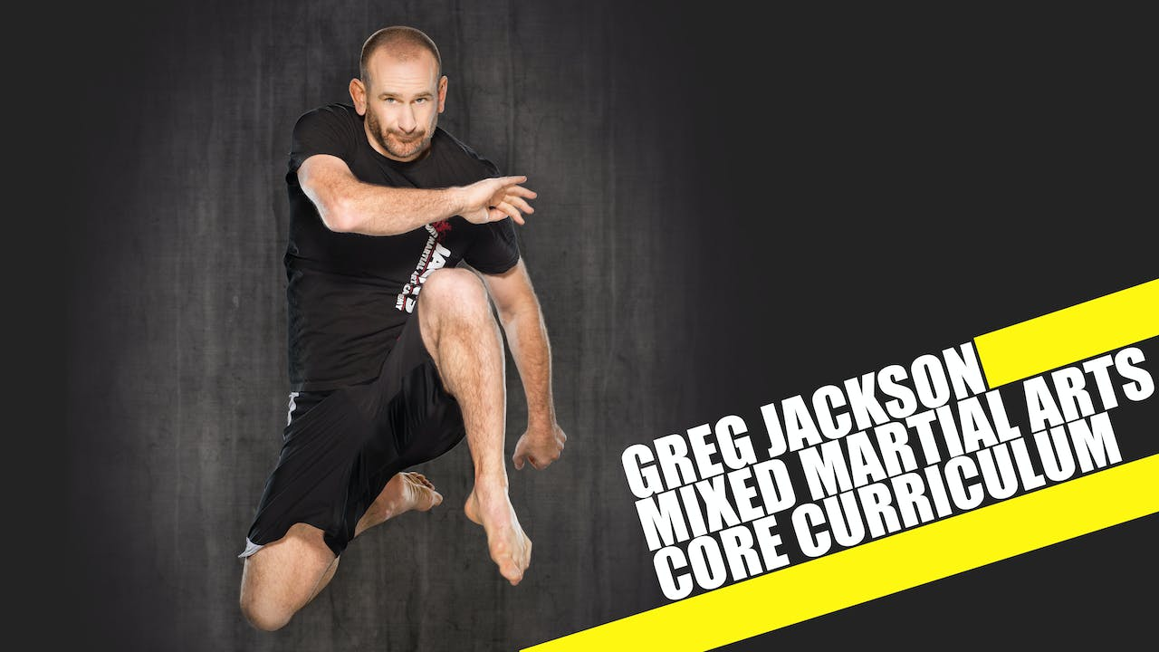 Greg Jackson Mixed Martial Arts Core Curriculum