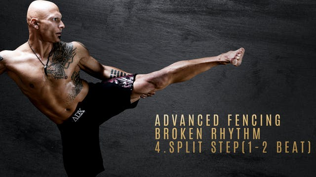Advanced Fencing - Broken Rhythm 4. Split Step (1-2 beat)