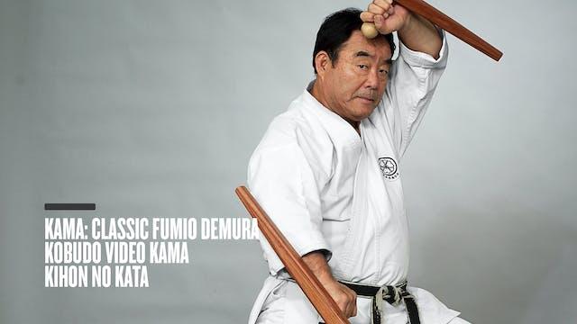 Kama: Classic Fumio Demura Kobudo Video Kama Kihon No Kata