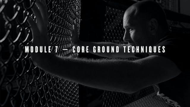 Module 7 — Core Ground Techniques