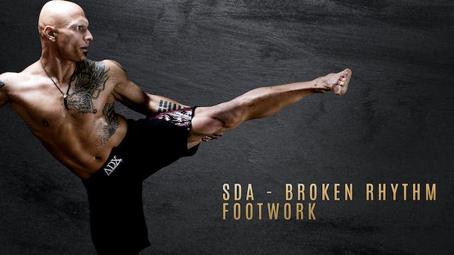 SDA - Broken Rhythm Footwork