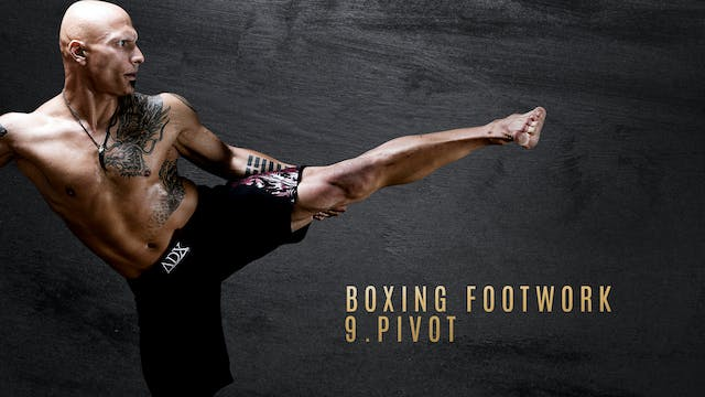 Boxing Footwork 9. Pivot