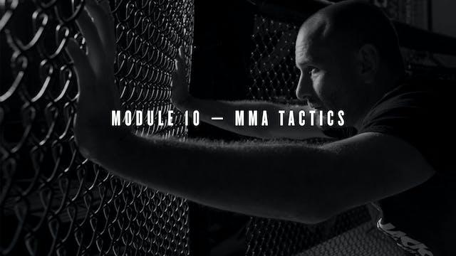 Module 10 — MMA Tactics