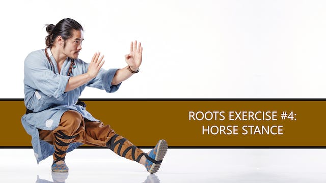 Roots Exercise #4: Horse Stance