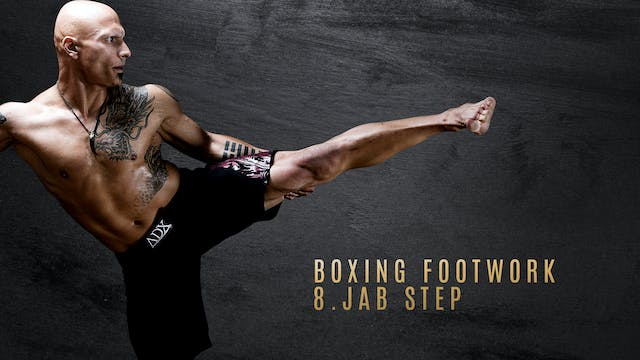 Boxing Footwork 8. Jab Step